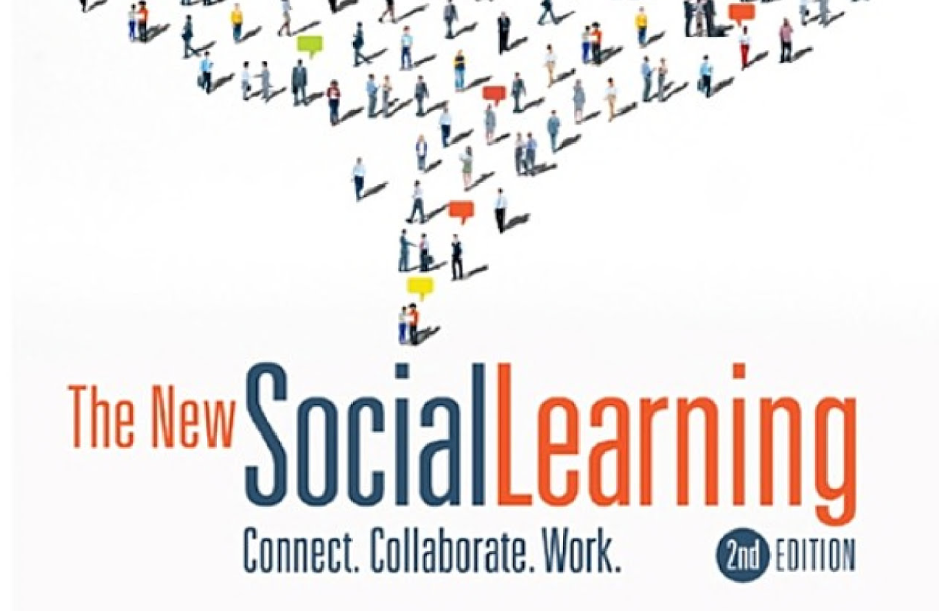 the new social learning connect collaborate work 2nd edition